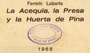 La acequia, la huerta y la presa de Pina
